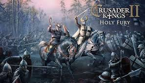Crusader Kings ii Holy Fury