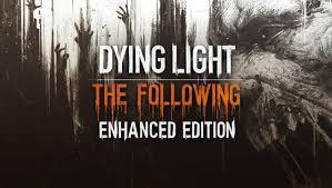Dying Light Enhanced Edition Crack