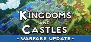 Kingdoms And Castles Warfare Plaza Full Pc Game + Crack