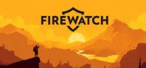Firewatch Full Pc Game  Crack